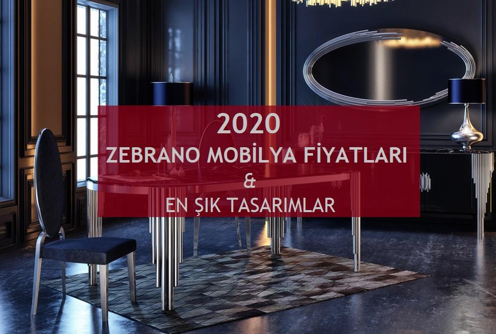 2020 zebrano mobilya fiyatları