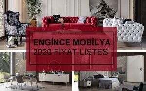 2020 engince mobilya fiyatları
