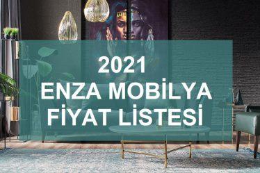 2021 enza home fiyat listesi